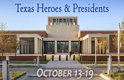 Texas Heroes and Presidents